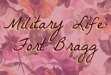 Military Life: Fort Bragg