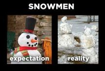 Expectation vs. Reality / by Michele Caine