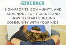 Community Service Ideas - Non Profits , Community, and Kids / Heach kids about non profits and community. Help kids learn about and build community. How to get involved with non profits that speak to your family. Birthday give backs. Small actions that make big impacts.