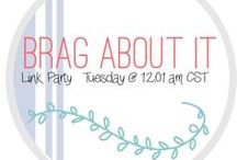 Brag About It Party Features / Weekly Features from the Brag About It Link Party hosted by myhusbandhastoomanyhobbies.com & acrosstheblvd.com