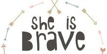 Brave Women / Quotes, advice, tips and inspirational stories of brave women living well. And the encouragement you need to do the same.
