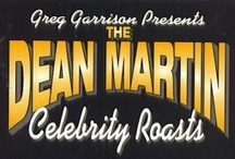 Dean Martins Roasting of the Stars / Funny Funny Funny / by Pat Marvin