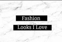 Fashion Looks I Love / by Amanda    Marry Mint