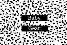 Baby Gear / by Amanda    Marry Mint