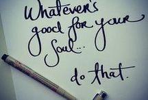 Good for the soul / by Angela Hornsby