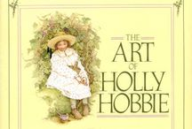 Holly Hobbie / by Janice Newman