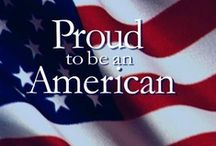 Proud to be an American / Each day when I wake up, I am thankful to live and work in the United States.  I am also grateful for our service men and women who make it possible for us to live free.