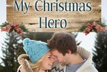 My Christmas Hero - Heartwarming Christmas anthology / My inspiration for the Christmas novella for the Heartwarming anthology