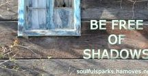 """sw 03: Be Free of Shadows / """"Have the courage to let go of your fears. Allow yourself to blossom in freedom afresh."""" (Inspirational quote for Soulful Week 03 by Soulful Wizardess Marta Stemberger, http://soulfulsparks.hamoves.net/be-free-of-shadows-3/)"""