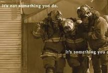 Firefighting ❤ / by Chelsea Saylor🎀