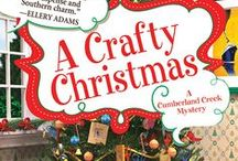 A CRAFTY CHRISTMAS (Book #4) / Inspiration and research for A CRAFTY CHRISTMAS.
