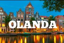 Olanda / Tot ce trebuie să vezi în Olanda şi tot ce trebuie să ştii despre planificarea unei vacanţe aici!