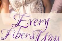 "Every Fiber of You (Novella #2 in the Three Sisters Roma Series) / Wedding bells are ringing in St. Helena….   Inspiration board for ""Every Fiber of You."""