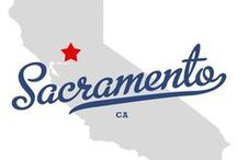 Home Town----Sacramento & Near Abouts / Things I love about my Hometown / by Kim Hernandez