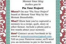 Pin Your Project / We invite you to share a memoir project you've created or are working on. It might be a recipe, a quilt, a scrapbook page, a graphic novel or something else. Include a few words about the memory that inspired it. Contact us at memoiryourway@gmail.com to tell us your Pinterest name so we can add you to the board.