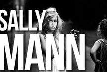 SALLY MANN   THE WORLD THROUGH THE HEROINE EYES / by Piotr Bucki