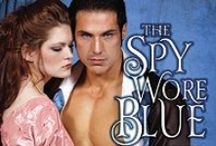 The Spy Wore Blue / Lord and Lady Spy series novella August 2013 / by Shana Galen