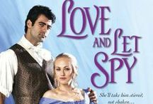 Love and Let Spy / Book #3 in Lord and Lady Spy series / by Shana Galen