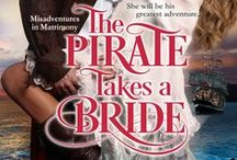 The Pirate Takes a Bride / Book #4 in Misadventures in Matrimony series (Nick and Ashley) / by Shana Galen