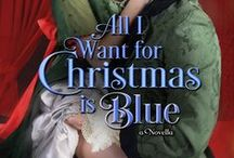 All I Want for Christmas is Blue / Coming December 2014 / by Shana Galen