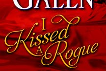 I Kissed a Rogue / Book 3 in the Covent Garden Cubs series