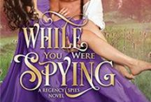 While You Were Spying / Regency Spies Book 0