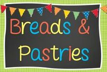 Breads, Scones & Pastries / by Tania MacCarthy