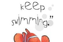 Just Keep Swimming / by Heather McCleery