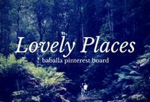 Lovely Places/ Lugares encantadores / lovely places to travel, to see, to stay / by Lucía Baballa