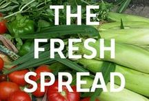 The Fresh Spread / Bringing fresh food from garden to table!