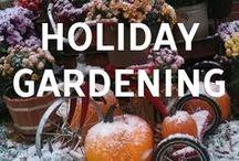 Holiday Gardening