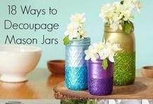 Crafts: Mod Podge Decoupage / by Kenny Burns