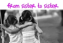 Sisters (By Blood and at Heart)