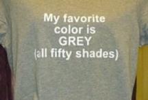 50 Shades of Grey <3