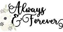 Always & Forever / First comes love, then comes Always & Forever - a gorgeous collection to document memories of that special day!  Classic black, vibrant white and soft cream paired with gold foil accents present the perfect palette to complement ANY wedding.  Say I DO to Always & Forever when it comes to scrapping your love story!