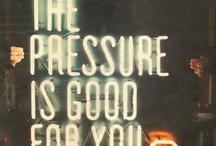 No Pressure No Diamond No Grit No Pearl / by April Lloyd