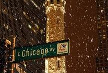 Chicago! My Home Town / Chicago / by Millie Cooke