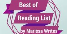 Best of Reading List by Marissa Writes / This is a collection of some of the most popular pins from Marissawrites.com - these posts can be found elsewhere on my pinterest, yet this is a great quick sampling of my site.