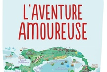 L'Aventure amoureuse / by Jean-François Vézina