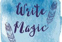 Write Magic / writing, writing advice, writing tips, words, creativity, write magic, podcast, writing podcast