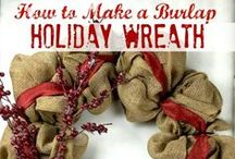 Wreath Tutorials / How to Make a Burlap Wreath.com's wreath tutorials will help you make all types of wreaths. Videos, supply lists and directions to beautify your home. http://howtomakeaburlapwreath.com/
