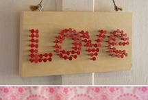DIY/Love theme / Diy and products dedicated and inspirated by love with love and for love