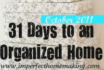 Get this house Organized!!! / by Sandy Kennedy