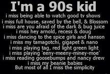 I miss the 90's!! / by Ashley Zahn