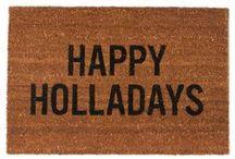 hollidaze / Holiday inspiration.