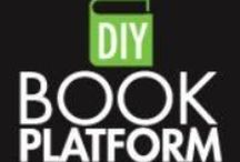 DIY Book Platform / The interactive app that writes your author platform!                                                                www.DIYBookPlatform.com