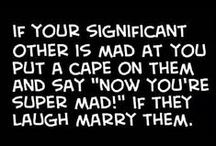 Relationship Funnies / Funny and tongue in cheek references to getting married.