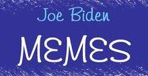 Joe Biden Memes / Joe Biden Memes (American News X, Bitchy Pundit, Blue Dem Warriors, Left Action, Liberal Identity, Occupy Democrats & Offended Are We