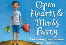 Open Hearts & Minds Party Activity Ideas / Activity ideas for your Open Hearts & Minds Party / by Barefoot Books