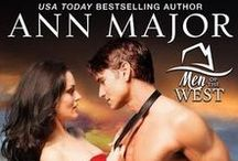 Men of the West (series by Ann Major) / Passionate Love Stories about Devastating Heroes and the Women who love Them.